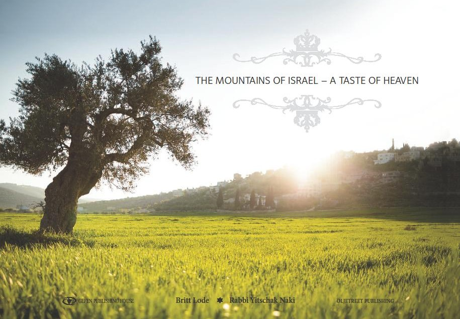 The Mountains of Israel – a Taste of Heaven