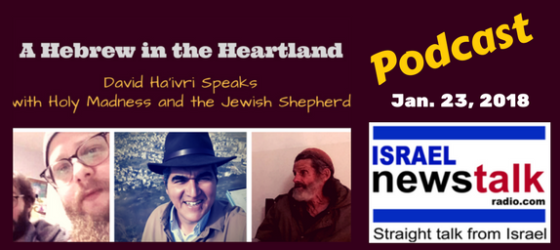 Holy Madness and the Jewish Shepherd - A Hebrew in the Heartland Jan. 23 - David Ha'ivri