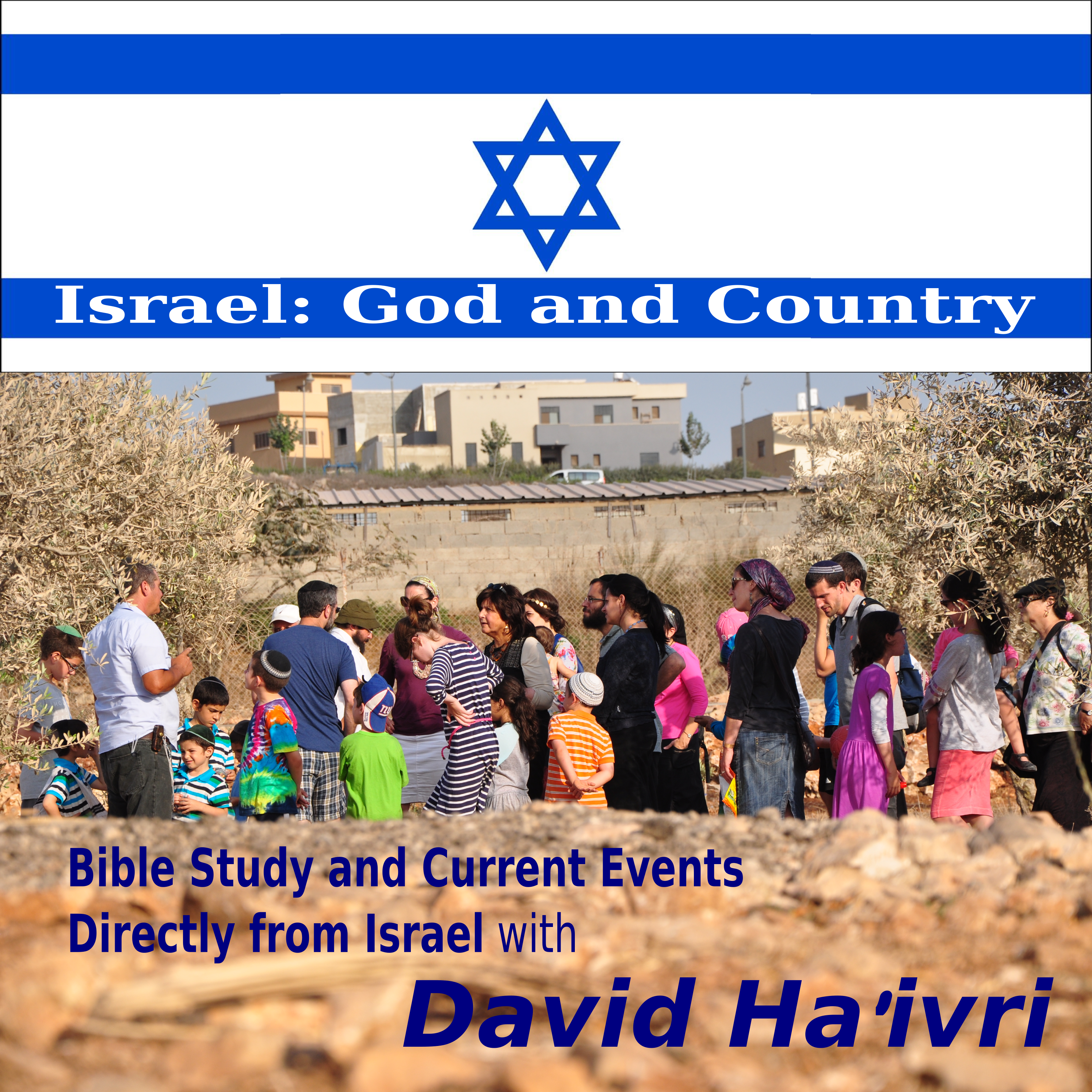 Israel: God and Country with David Ha'ivri
